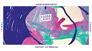 Melby EP Releasefest + Cat Princess