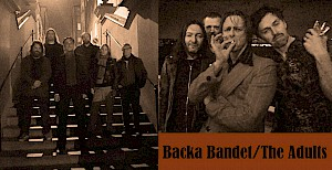 Backa Bandet + The Adults